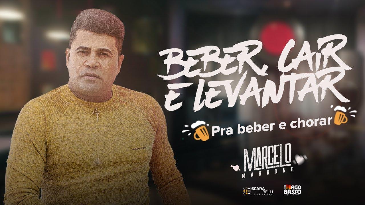 Marcelo Marrone - Beber, cair e levantar (clipe oficial)