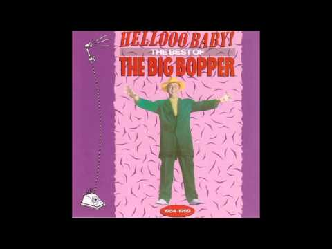 The Big Bopper   Bopper's Boogie Woogie