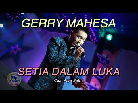 Gerry Mahesa - Setia Dalam Luka [Official]