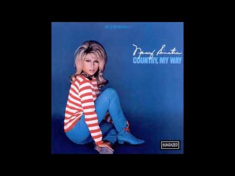 Nancy Sinatra - Walk Through This World With Me (Country, My Way)