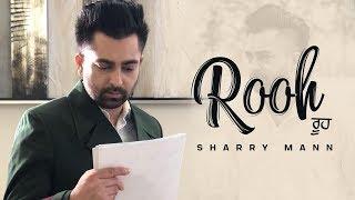 Rooh | Marriage Place | Sharry Mann | Payal Rajput | Punjabi Song | Latest Punjabi Song 2018 |Gabruu