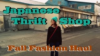 Japanese Thrift Shop *Fall Fashion Haul*