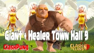 Giant Healer Attack TH9 Farming Strategy Clash of Clans