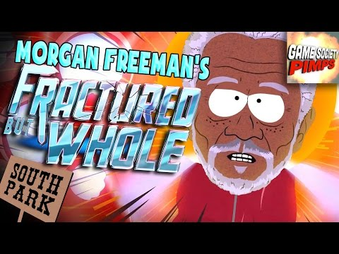 (Early Access) South Park - Morgan Freeman's Fractured But Whole - GameSocietyPimps