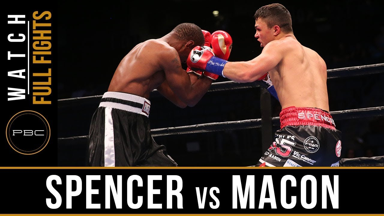 Spencer vs Macon Full Fight: September 30, 2018 - PBC on FS1