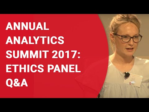 Annual Analytics Summit 2017: Ethics Panel Q&A