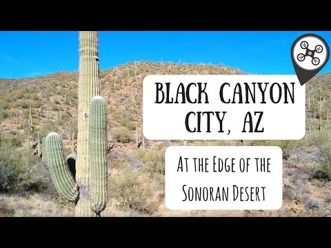 Black Canyon City, AZ - Aerial Drone Footage