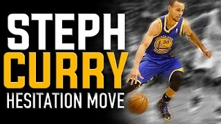 Stephen Curry Hesitation Move: NBA Basketball Moves