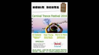 DJ Pierre Le Mere -   Carnival Festifal 2016 Radio Proton   Dornbirn  29 01 2016