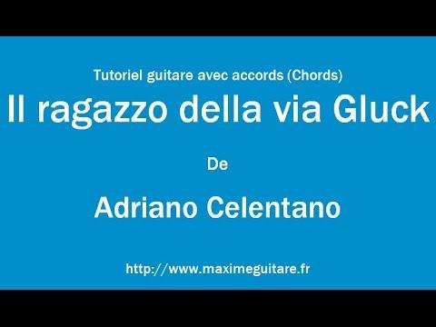 Il ragazzo della via Gluck (Adriano Celentano) - Tutoriel guitare avec accords (Chords)