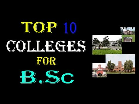 Top 10 College Of India for B.Sc ! check it..