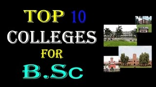 Top 10 Colleges - Top 10 College Of India for B.Sc ! check it..