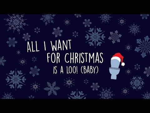 All I Want For Christmas Is a Loo