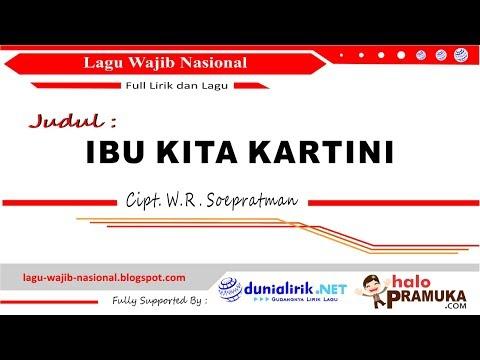 Ibu Kita Kartini (Lirik) Lagu Wajib Nasional Ciptaan WR Soepratman