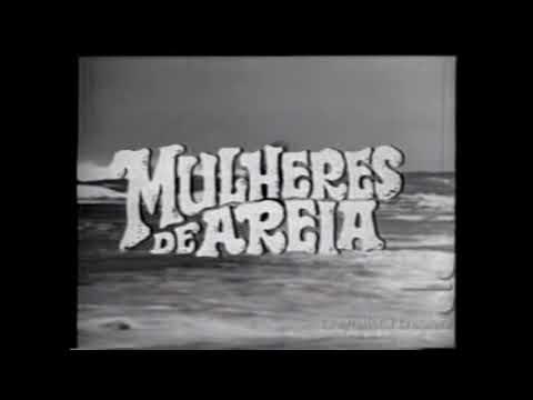 Mulheres de Areia 1973  45 anos