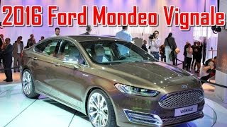 2016 Ford Mondeo Vignale Redesign Interior and Exterior