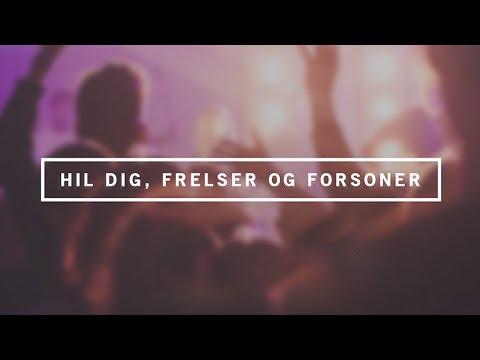 Download Youtube: Hil Dig, Frelser og Forsoner - Skywalk Lovsang