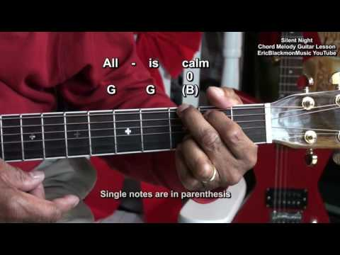🎄 How To Play Silent Night With 3 Chords On Guitar Acoustic Chord Melody EricBlackmonGuitar