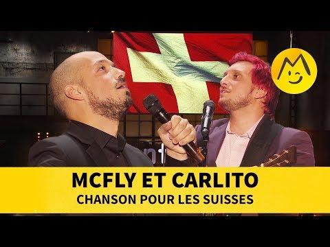 McFly et Carlito - 🎵 Chanson pour les Suisses