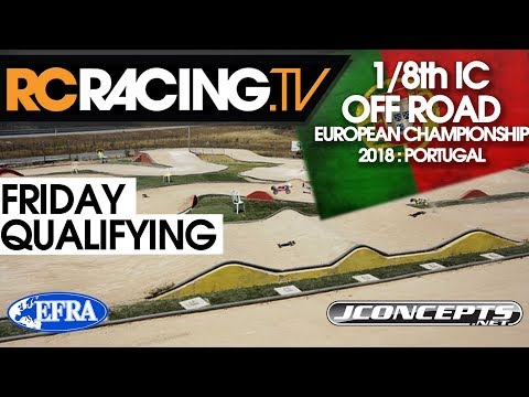EFRA 1/8th Off Road  Euros - Friday Qualifying and Lower Finals - LIVE!