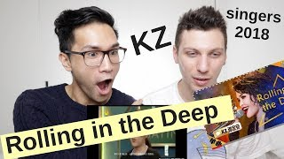 KZ TANDINGAN - ROLLING IN THE DEEP | SINGERS 2018 | REACTION