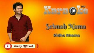 Karaoke Ridho Rhoma - Sebuah Nama