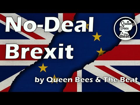 No-Deal Brexit (New Rules Cover)- Queen Bees & the Beat (A Choir Parody) #Nodealbrexit
