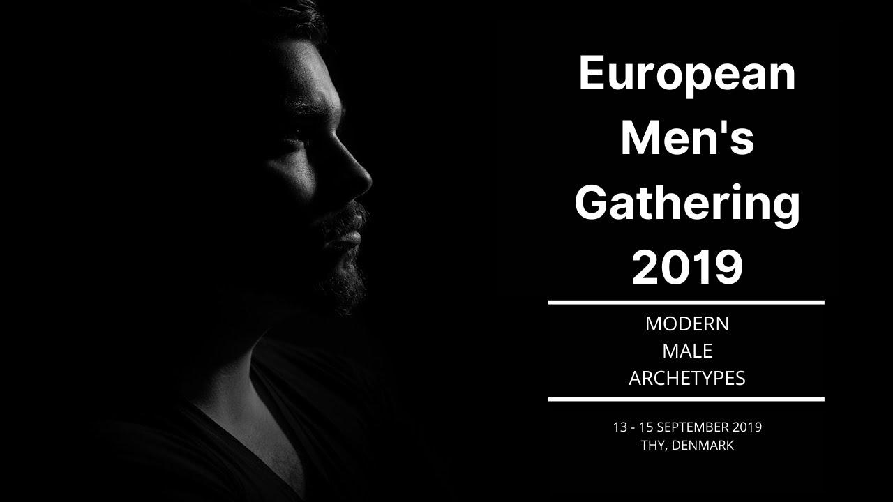 European Men's Gathering - Modern Male Archetypes