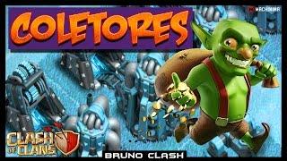 COLETORES - MINAS - BROCAS - Atualizar ou Não? // Clash of Clans - Bruno Clash