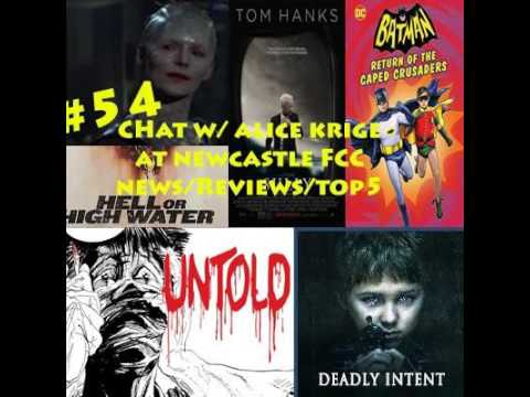 #54 Chat w/ Borg Queen Alice Krige, Reviews Hell Or High Water/ Deadly Intent/ Untold Comic/ The...
