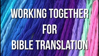 Working Together for Bible Translation