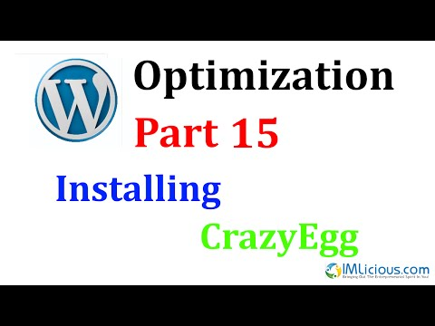 WordPress Optimization Part 15: Installing CrazyEgg To Improve Conversions