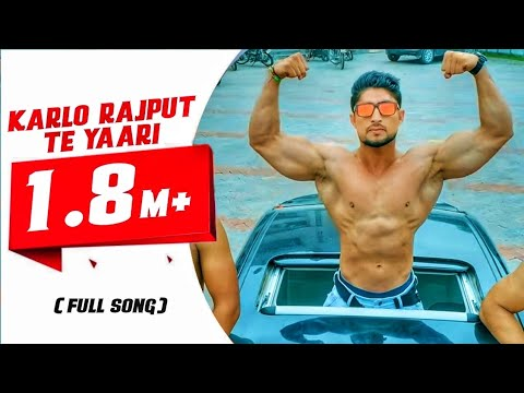 Karlo Rajput te yaari | New Rajputana song official video 2018 | Addy Thakur ft. Rapper DK thakur