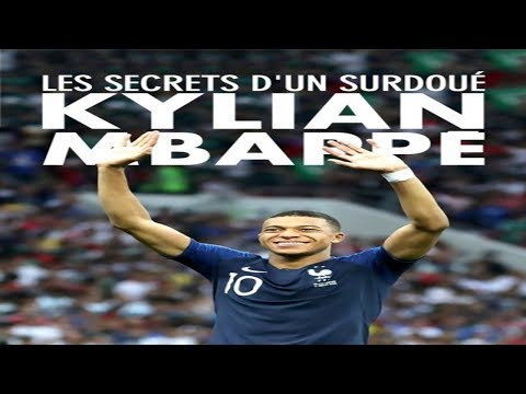 Kylian Mbappé Les Secrets d'un Surdoué (Reportage HD)