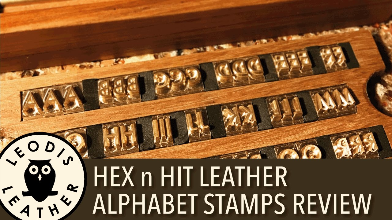 HEX N HIT Leather Alphabet Stamps Review