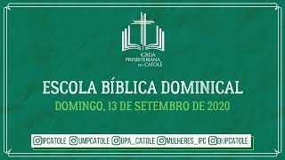 Escola Bíblica Dominical - 13/09/2020
