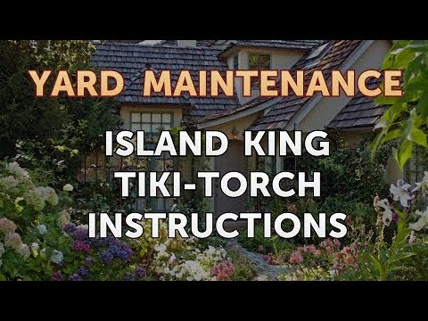 Island King Tiki Torch Instructions Youtube