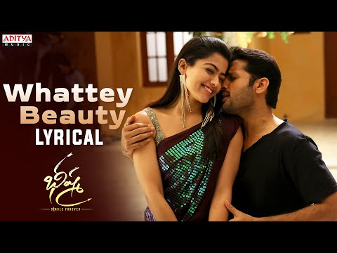 Whattey Beauty Lyrical Bheeshma Songs Nithiin Rashmika Venky Kudumula Mahati Swara Sagar Youtube