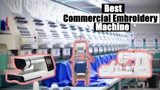 Best Commercial Embroidery Machines 2019 [RANKED] | Commercial Embroidery Machine Reviews