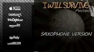 """Cover images I Will Survive (Instrumental Sax Version) Manu López """"Sax & Sex""""... Simply the Best, 70's Disco"""