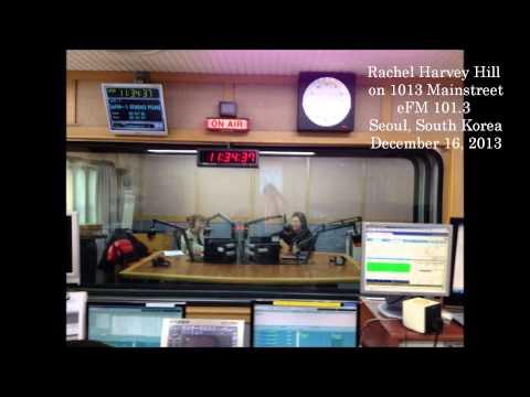 Rachel Harvey Hill Radio Interview on eFM 101.3 Seoul, South Korea