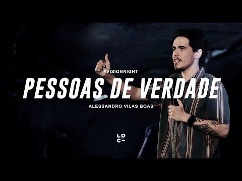 PESSOAS DE VERDADE - ALESSANDRO VILAS BOAS
