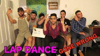LAP DANCE GONE WRONG!