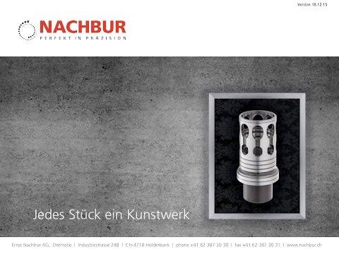 Ernst Nachbur AG - Perfekt in Präzision