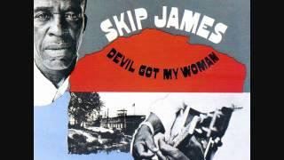 Skip James - Sickbed blues
