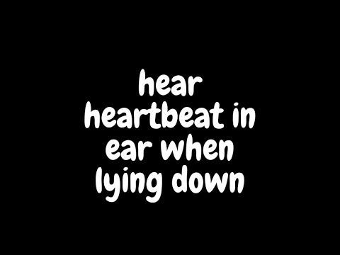 hear-heartbeat-in-ear-when-lying-down