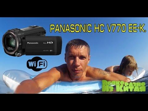 Моя Новая Видеокамера! Panasonic HC V770 EE-K. Чем Снимают Топовые Блоггеры?