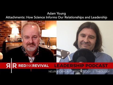 79. Adam Young – Attachments: How Science Informs Our Relationships and Leadership
