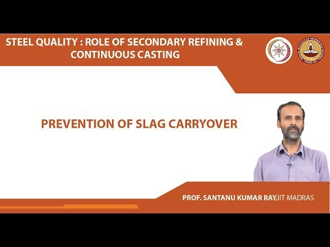 Prevention Of Slag Carryover