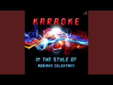 Soli (In the Style of Adriano Celentano) (Karaoke Version)